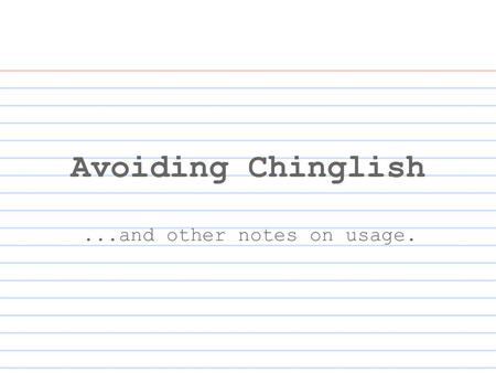 Avoiding Chinglish...and other notes on usage.. Please let me know what time you are convenient. Please let me know what time is convenient for you. OR.