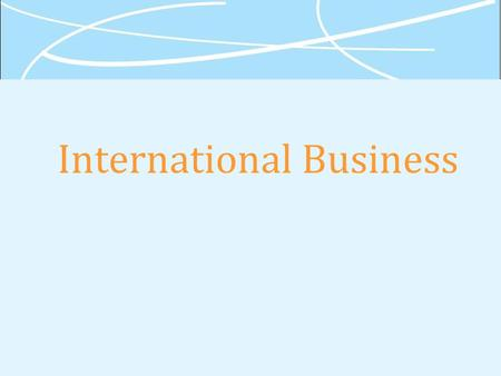 International Business. Chapter 5 International Trade Theory.
