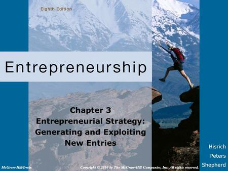Entrepreneurial Strategy: Generating and Exploiting