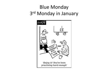 Blue Monday 3 rd Monday in January. God gives every blessing to those who believe in Jesus v3-10 1 – God is the prime mover all by grace 2 – The blessing.