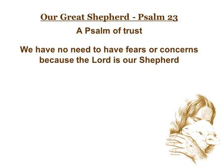 Our Great Shepherd - Psalm 23