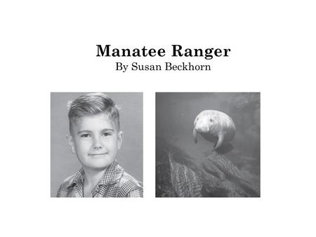 Manatee Ranger By Susan Beckhorn. 1 What is the meaning of the word refuge as it is used in paragraph 4 of the selection? Ο A. Shelter Ο B. Animal clinic.