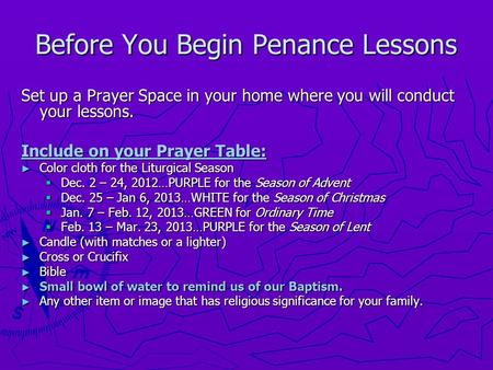 Before You Begin Penance Lessons