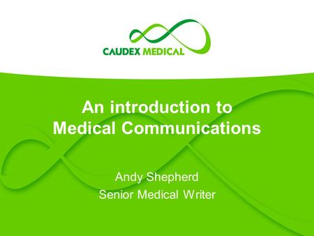 An introduction to Medical Communications