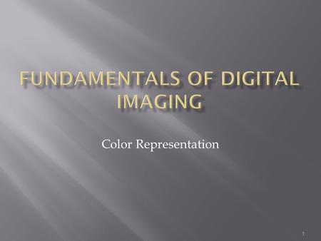 Fundamentals of Digital Imaging