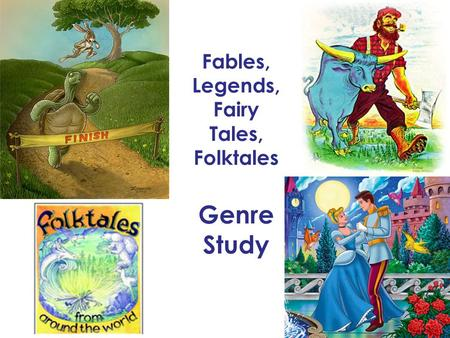Fables, Legends, Fairy Tales, Folktales Genre Study.
