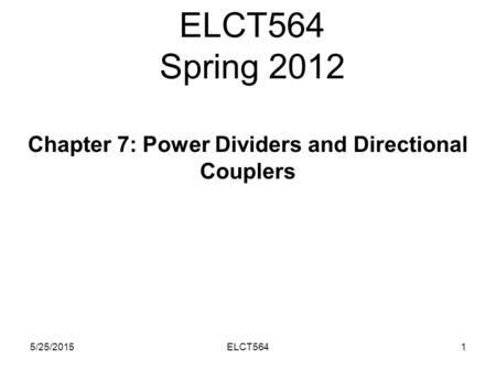Chapter 7: Power Dividers and Directional Couplers