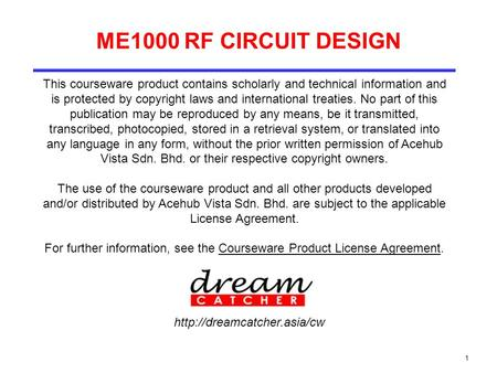 For further information, see the Courseware Product License Agreement.