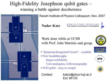 "High-Fidelity Josephson qubit gates – winning a battle against decoherence ""Quantum Integrated Circuit"" – scalable New breakthroughs: Improved fidelity."