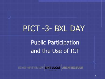 1 PICT -3- BXL DAY Public Participation and the Use of ICT.