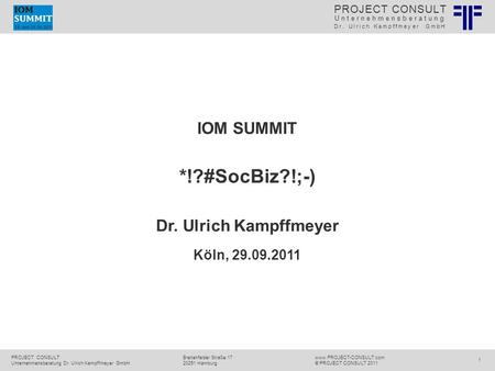 Social Business | Ulrich Kampffmeyer | IOM Summit 2011