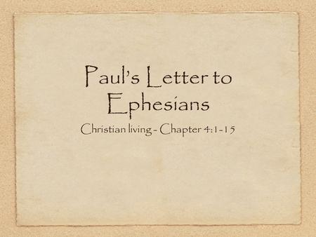 Paul's Letter to Ephesians