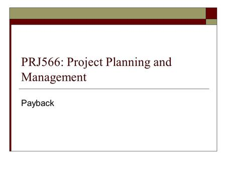 PRJ566: Project Planning and Management