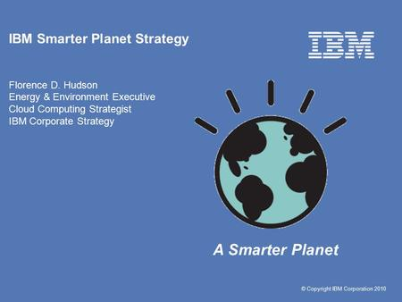 IBM Smarter Planet Strategy Florence D