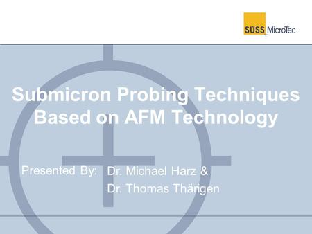 Submicron Probing Techniques Based on AFM Technology
