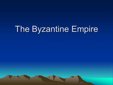 The Byzantine Empire. Geography and Constantinople Constantinople's location on the Bosporus, made it a center for trade with Europe, Asia and Africa.