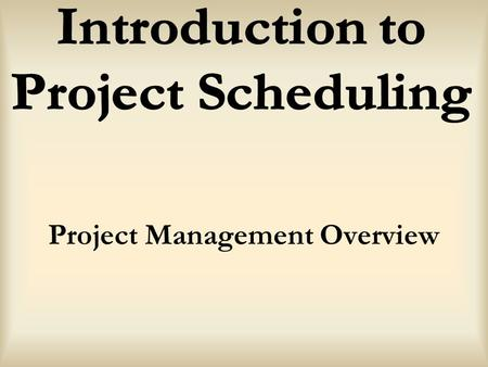 "Project Management Overview. Project driven or Non Project driven Organizational ""drivers"" Marketing Engineering Manufacturing."