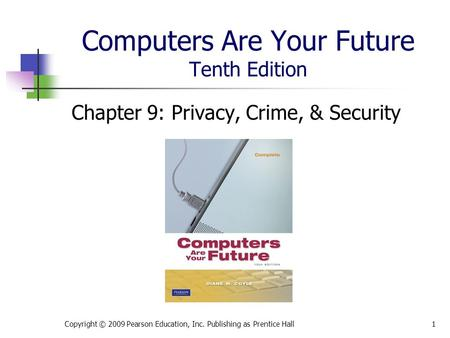 Computers Are Your Future Tenth Edition