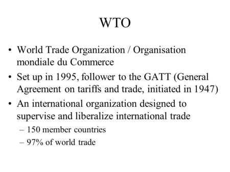 an overview of the general agreement on trade and tariffs in the world The world trade organization (wto) is an international body whose purpose is to promote free trade by persuading countries to abolish import tariffs and other barriers as such, it has.