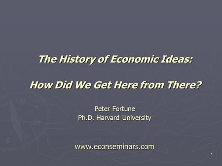 The History of <strong>Economic</strong> Ideas: How Did We Get Here from There?