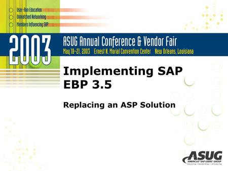 Implementing SAP EBP 3.5 Replacing an ASP Solution.