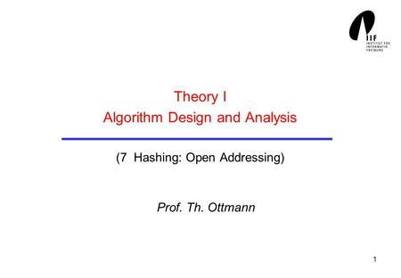 Theory I Algorithm Design and Analysis (7 Hashing: Open Addressing)