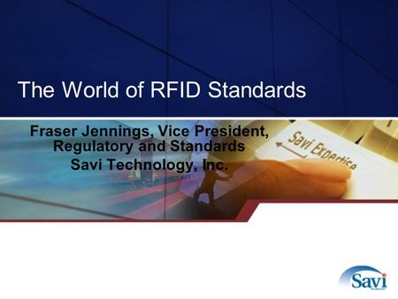 The World of RFID Standards