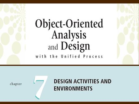 Objectives Describe the differences between requirements activities and design activities Explain the purpose of design and the difference between architectural.