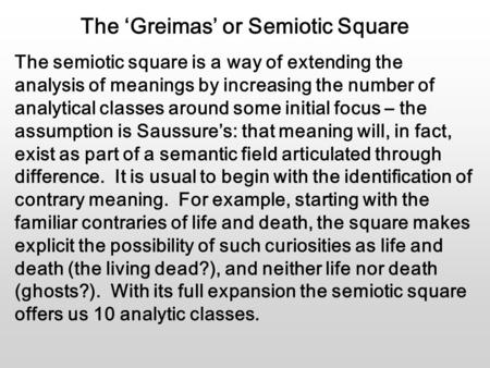 The 'Greimas' or Semiotic Square