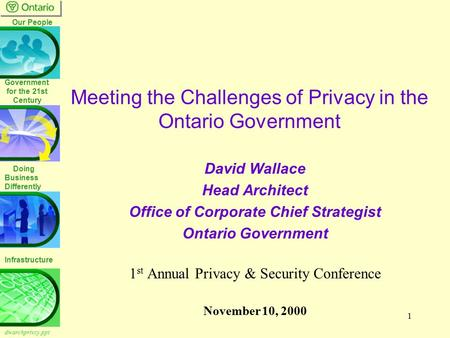Meeting the Challenges of Privacy in the Ontario Government
