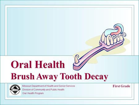 Oral Health Brush Away Tooth Decay