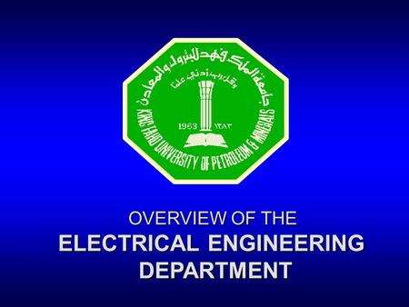 OVERVIEW OF THE ELECTRICAL ENGINEERING DEPARTMENT.