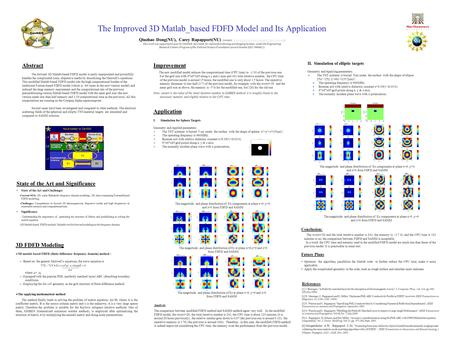The Improved 3D Matlab_based FDFD Model and Its Application Qiuzhao Dong(NU), Carey Rapapport(NU) (contact: This.
