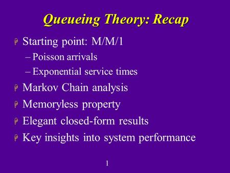 Queueing Theory: Recap