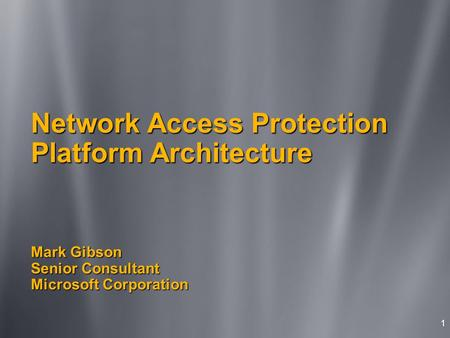 Agenda Introduction Network Access Protection platform architecture