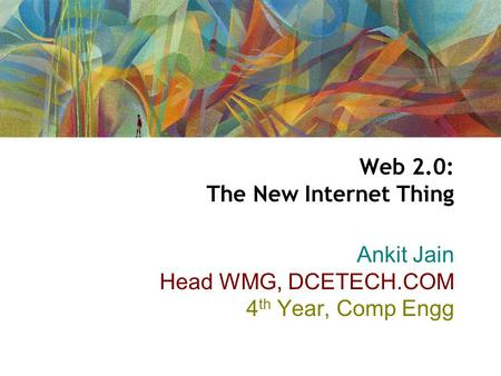 Web 2.0: The New Internet Thing