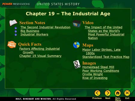 Chapter 19 – The Industrial Age Section Notes The Second Industrial Revolution Big Business Industrial Workers Video The Impact of the United States as.