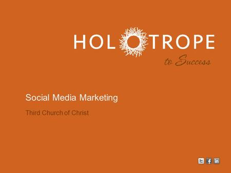Third Church of Christ Social Media Marketing. { getting found + being relevant + taking action }