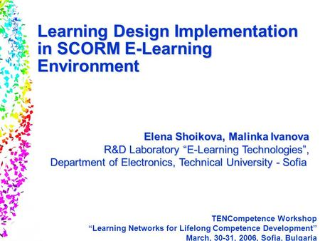 Slide 1 © 2004 By Default! A Free sample background from www.awesomebackgrounds.com Learning Design Implementation in SCORM E-Learning Environment Elena.