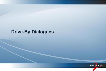 Drive-By Dialogues. Presenter's Name Topics The Long Strange Trip of I2 – NLR Merger A Brief Comment on Optical Networking Middleware Developments Security.