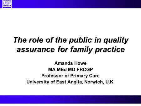 The role of the public in quality assurance for family practice