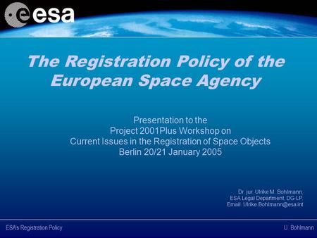 The Registration Policy of the European Space Agency