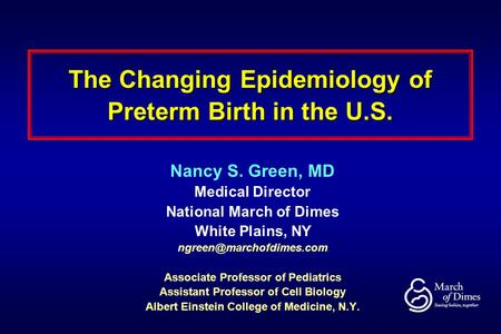 The Changing Epidemiology of Preterm Birth in the U.S.