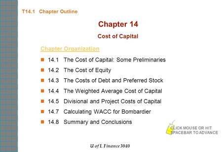Chapter 14 Cost of Capital Chapter Organization