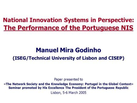The Performance of the Portuguese NIS