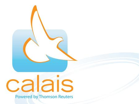 Introducing Calais A Thomson Reuters initiative designed to make content interoperable on the Web A free API that anyone can use An easy way to automatically.