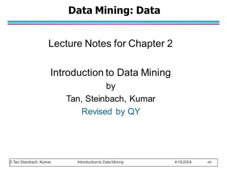 Lecture Notes for Chapter 2 Introduction to Data Mining