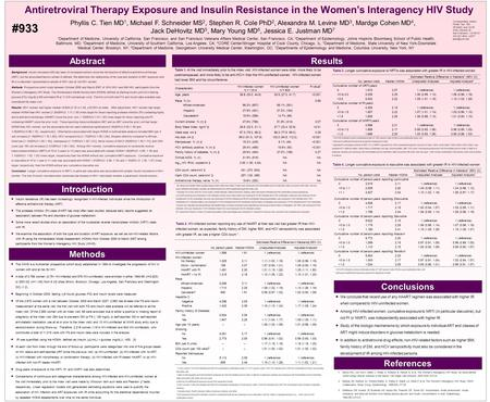 Antiretroviral Therapy Exposure and Insulin Resistance in the Women's Interagency HIV Study Phyllis C. Tien MD 1, Michael F. Schneider MS 2, Stephen R.