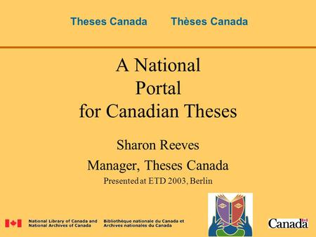archives canada theses Open access theses and dissertations - results limited to freely accessible, full-text etds center for research libraries - foreign dissertations collection theses canada - canadian theses.
