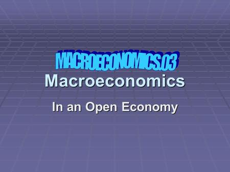 Macroeconomics In an Open Economy. What about other countries? Our CA = X - M account is the opposite of that of our trading partners. Let us call our.